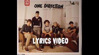 Gotta Be You - ONE DIRECTION LRYICS