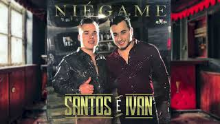 Santos e Ivan- Niégame (Video Lyric)