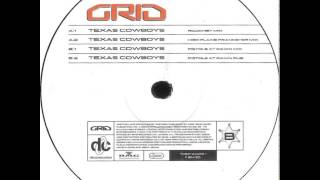 Grid - Texas Cowboys (High Plains Prankster Mix)