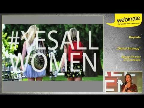 Digital Strategy - Betsy Hoover | webinale 2014