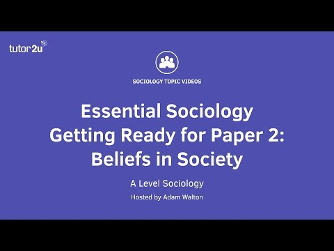 Essential Sociology – Getting Ready for Paper 2: Beliefs in Society