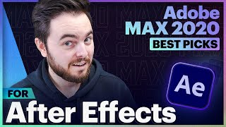ADOBE MAX 2020: Learn AFTER EFFECTS | BEST PICKS