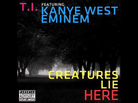 ãCreatures Lie Here - T.I. ft Eminem and Kanye Westãã®ç»åæ¤ç´¢çµæ