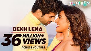 DEKH LENA Video Song HD Tum Bin 2