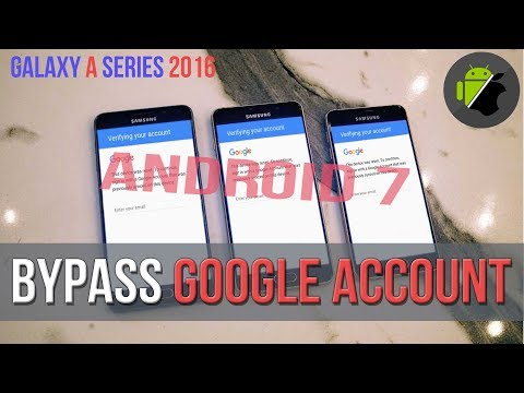 Bypass FRP Google Account For Samsung A3, A5, A7 (2016)   Android 7 (Nougat)