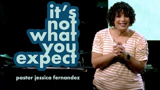 CenterPointe Church Sunday Service - It's not what you expect [Pastor Jessica Fernandez]