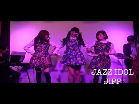 JAZZ IDOL / JIPP