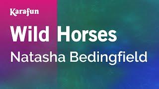 Karaoke Wild Horses - Natasha Bedingfield *