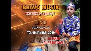 NEW BRAVO LIVE SURADADI MALAM