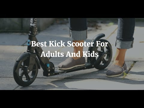 Best Kick Scooter for Adults YouTube