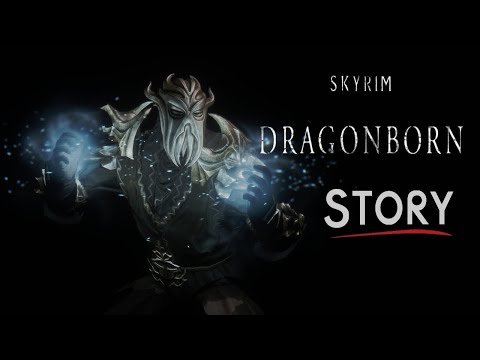 The Elder Scrolls Skyrim Tribute - Dragonborn Story |