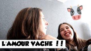 L'AMOUR VACHE | Family vlog