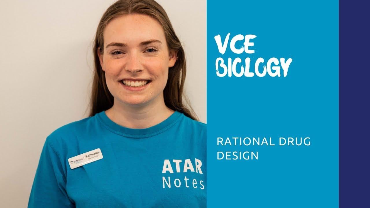 VCE Biology | Rational Drug Design