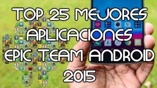 TOP 25 MEJORES APLICACIONES ANDROID 2015