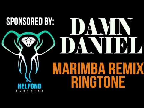 Damn Daniel Marimba Ringtone and Alert