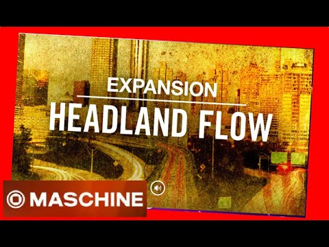 HEADLAND FLOW - Expansion All Kits - Native Intruments Demo
