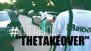 """The Bridge Web Series EP 6 """"The Takeover"""" #RockYoDay"""
