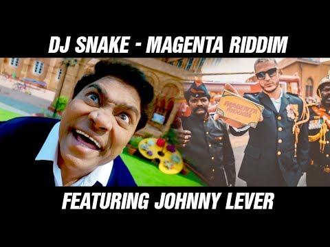 DJ Snake - Magenta Riddim Featuring Johnny Lever | Viral Video