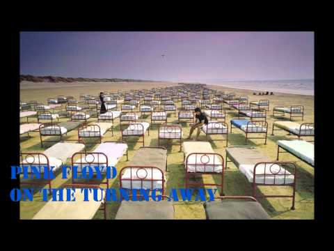 Pink Floyd - On The Turning Away - A Momentary Lapse Of Reason