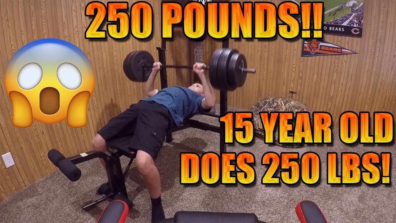 How much can a 15 year old Youtuber BENCH PRESS? (250 POUNDS)