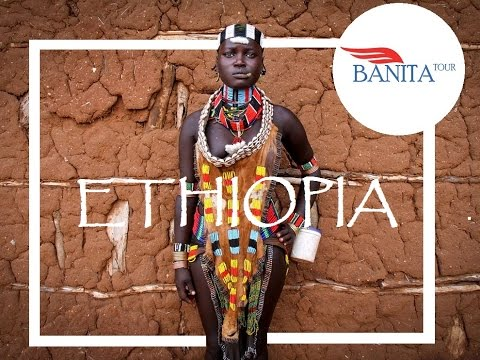 Ethiopia -  The Cradle of ManKind