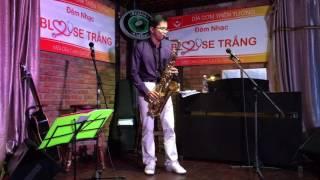 Đêm nhạc Blouse trắng - Saxophone - Một cõi đi về - BS Trần Hoàng Út