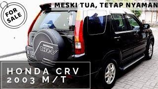 JUAL HONDA CRV 2.0 TH 2003 M/T - NEGO DITEMPAT SAMPAI DEAL