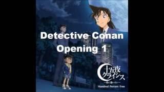Detective Conan Opening 1 - Mune Ga Dokidoki by ↑THE HIGH-LOWS↓ Mun...