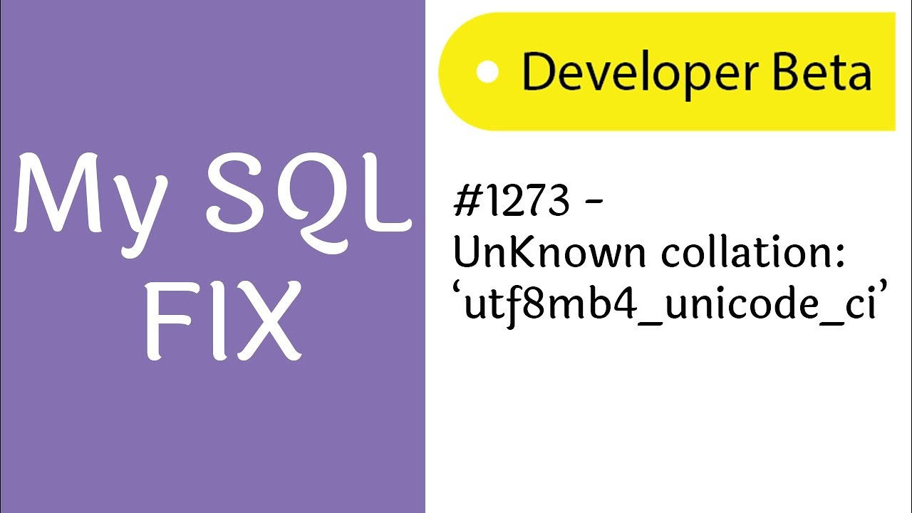 Fix Mysql #1273 unknown collaction:'utf8mb4_unicode_ci' – Onephin