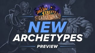 Hearthstone Preview: New Archetypes from the Mean Streets of Gadgetzan