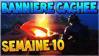TROUVER LA BANNIÈRE CACHÉE DE LA SEMAINE 10 SAISON 7 SUR FORTNITE BATTLE ROYALE !