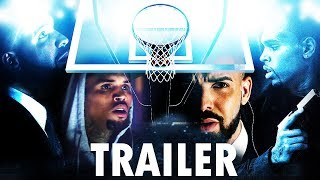 IF DRAKE & CHRIS BROWN WERE IN A MOVIE - Trailer