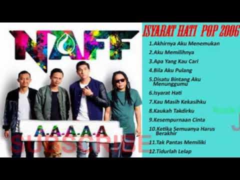 lagu Naff -  Isyarat Hati Naff Pop 2006