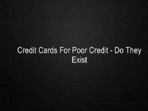 Credit Cards For Poor Credit - Do They Exist