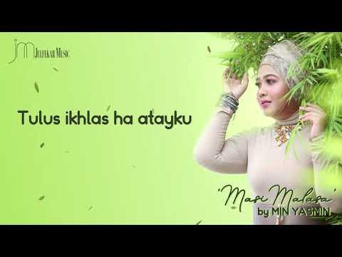 MIN YASMIN - Masi Malasa (Lyric).