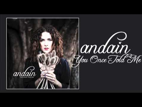 Andain - You Once Told Me