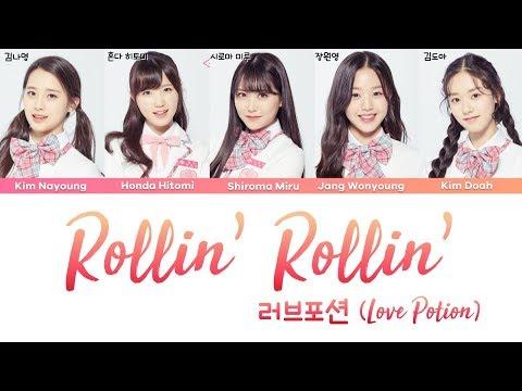 PRODUCE48 (러브포션 (Love Potion)) - ROLLIN' ROLLIN' (live Ver.) [han|rom|eng Lyrics/가사]