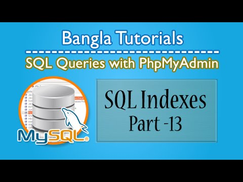 SQL Queries With PhpMyAdmin (Indexes)-Part:13
