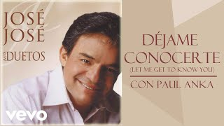 José José - Déjame Conocerte (Let Me Get to Know You) (Cover Audio)