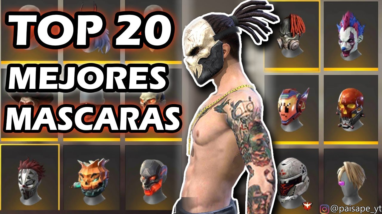 TOP 20 DE LAS MEJORES MASCARAS DE FREE FIRE - YouTube