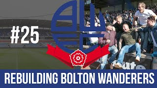 Football Manager 2019 Live Stream  Bolton Wanderers  Episode 25