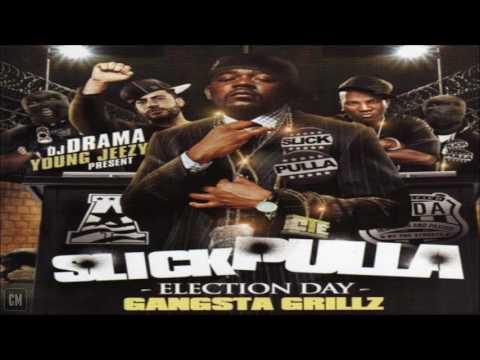 Slick Pulla - Election Day [FULL MIXTAPE + DOWNLOAD LINK] [2007]