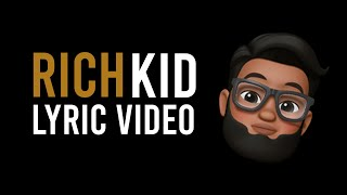 JayKeyz - Rich Kid (LYRIC VIDEO)