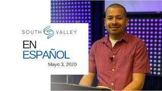 En Español - South Valley in Spanish 5 3 2020