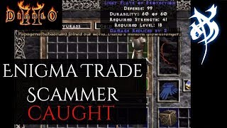 Enigma Trade Scammer Caught - Diablo 2