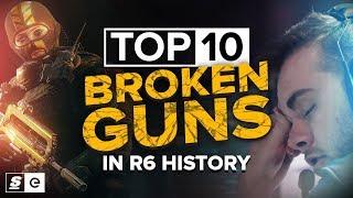 The Top 10 Most Broken Guns in Rainbow Six Siege