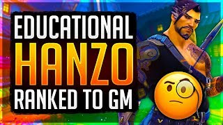 Educational Hanzo Smurfing Unranked to GM! Samito Hanzo Guide/Pro Tips!
