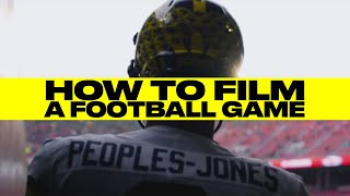 How to Film a Football Game  Game Coverage