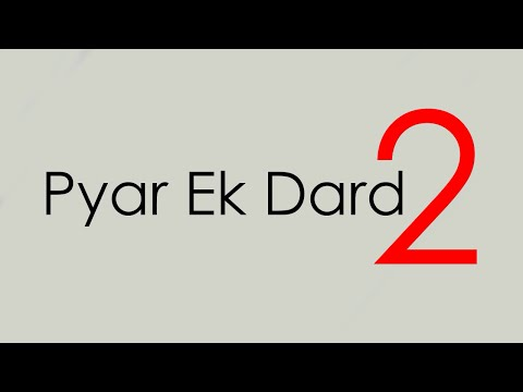 Pyar Ek Dard # Remake | Official | N.S...