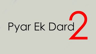 Pyar Ek Dard # Remake | Official | N.S Production..